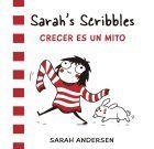 Sarah's Scribbles Crecer es un mito