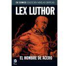Colección Novelas Gráficas Nº22: Lex Luthor: El Hombre de Acero
