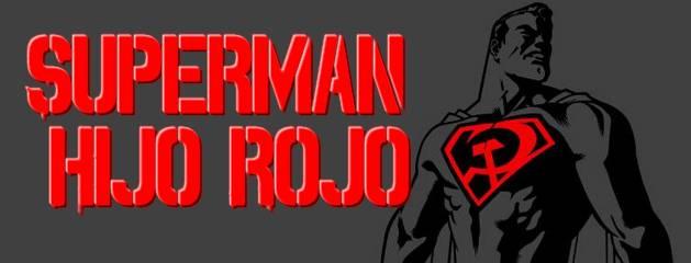 El Hombre de Acero Comunista en Superman Hijo Rojo