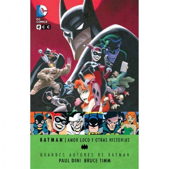 Batman: Amor Loco y Otras Historias