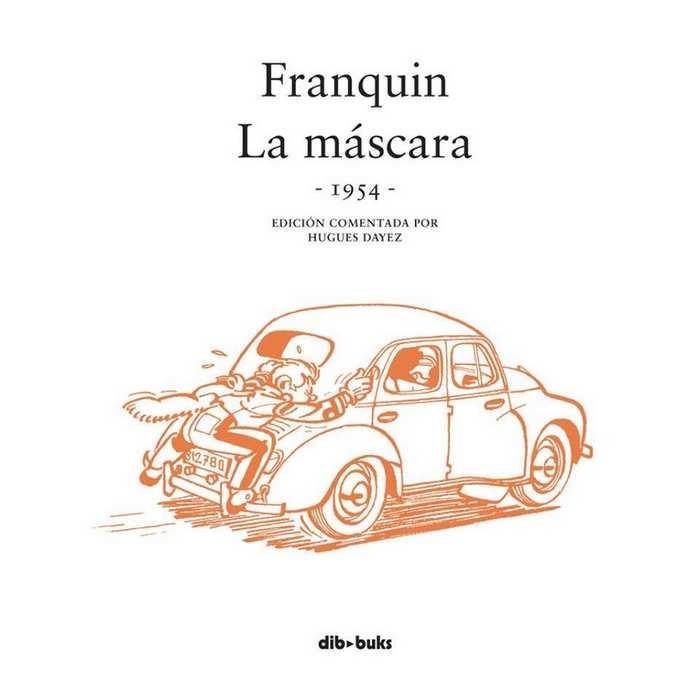 Spirou de Franquin. La Máscara