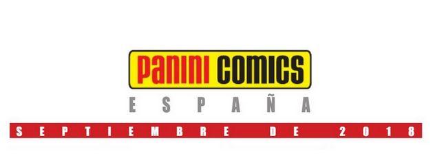 Novedades Panini Comics Septiembre 2018
