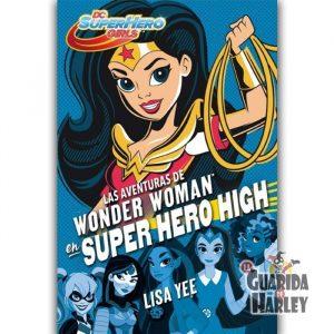 Super Hero Girls 1 Las Aventuras de Wonder Woman