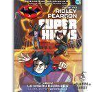 Super Hijos 2: La Misión Dedalera