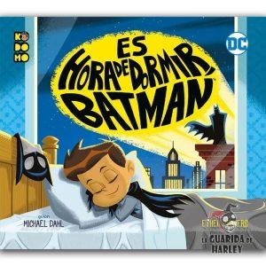 KODOMO / BATMAN / ESPECIALES AUTOCONCLUSIVOS Es hora de dormir, Batman ES HORA DE DORMIR, BATMAN