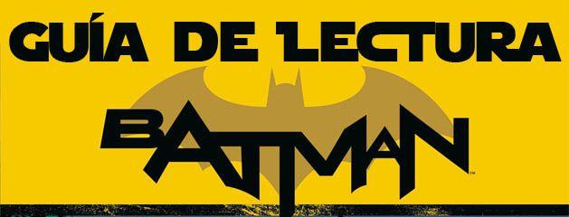 Cabecera Guia Batman Saga