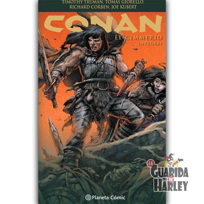 Conan: El cimmerio (integral) Conan The Cimmerian #0-14, 16-25 Tomas Giorello | Timothy Truman | Richard Corben | Joe Kubert